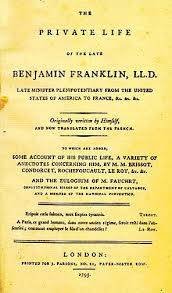 The <b>Autobiography</b> of <b>Benjamin Franklin</b> - Wikipedia