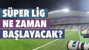 Süper Lig ne zaman başlayacak? TFF 1 Lig ne zaman başlayacak? - YouTube