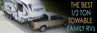 Grand Design Reflection Half Ton Towable Best Half Ton Towable Campers Our Top 5 Picks Haulin