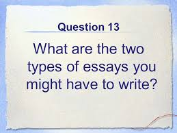 fpma review how to play the question will appear on the screen  27 question 13 what are the two types of essays