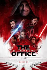the office poster. The Office Meets Last Jedi Poster