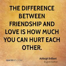 Quotes About Love And Friendship Ashleigh Brilliant Friendship Quotes QuoteHD 78