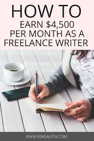 how to earn money as a lance writer kim galeta want to know how to earn money as a lance writer check out these lance