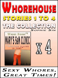 Whorehouse: The Collection (Stories 1 to 4) [Erotic Content] - Kindle  edition by Sin, Sophie, Powers, Dick. Literature & Fiction Kindle eBooks @  Amazon.com.
