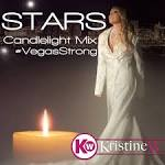 Stars: Vegas Strong Candlelight Mixes