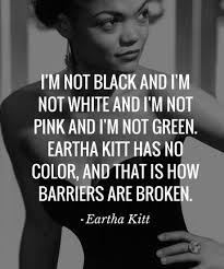 Famous Black Quotes Fascinating Famous Quotes I'm Not Black And I'm Not White And I'm Not Pink And