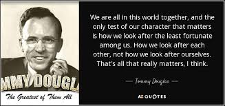 douglas quotes by quotesurf top 25 quotes by tommy douglas a z quotes