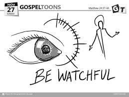 Image result for be watchful