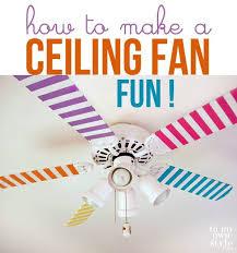 ceiling fan fun
