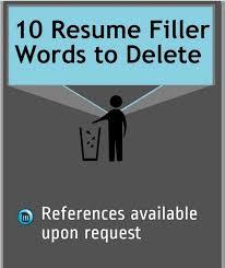 resume tips toss these resume filler words infographic filler cover letter