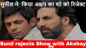 akshay show sunil grover declined the akshay 23252366 show 23252379 2352236723322375232523812335 sunil grover declined the offer for a show akshay kumar