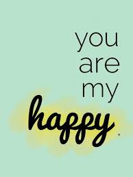 Cute Happy Quotes Classy You Are My Happy B L Forever Pinterest Happy Couple Quotes