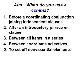 When To Use Comma When Do You Use Commas Rome Fontanacountryinn Com