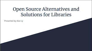 Open Source Alternatives and Solutions for Libraries | Florida Library  Webinars