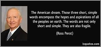 Quotes On The American Dream Best Of 24 American Dream Quotes 24 QuotePrism