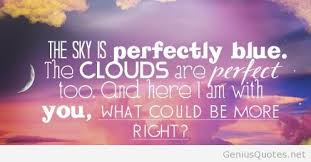 Perfect Love Quotes Awesome Summer Sky Perfect Love Quote