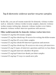 Top 8 domestic violence worker resume samples In this file, you can ref  resume materials ...
