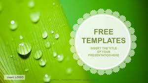 Ppt Free Theme Download Free Themes For Powerpoint Droplets Nature Ppt Templates