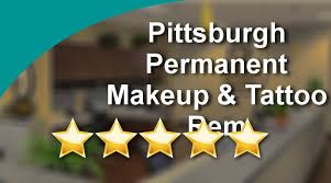 pittsburgh permanent makeup tattoo removal bridgeville perfect 5 star review by mark g