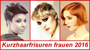 Kurzhaarfrisuren Frauen 2016 Youtube 2016 Kurzhaarfrisuren