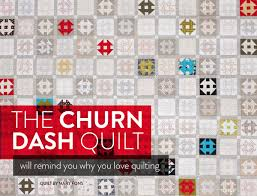 The Churn Dash Quilt Will Remind You Why You Love Quilting - Suzy ... & churn-dash-quilt-pattern Adamdwight.com