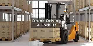 Drunk Driving A Fork Lift