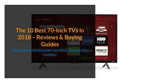 2 The 10 Best 70Inch TVs In 2018 U2013 Reviews U0026 Buying Guides Https