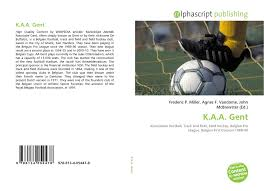 K.A.A. Gent, 978-613-4-05447-8, 613405447X ,9786134054478