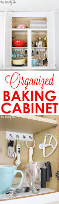 Kitchen Cabinet Organization Tips Organized Baking Cabinet Cabinets The Hook And Spoons