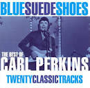 Blue Suede Shoes: Best of Carl Perkins [St. Clair] album by Carl Perkins