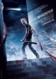 Dead Shadows (cuidado con las sombras) 2012