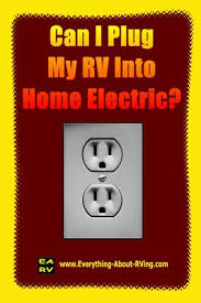 can i plug my fleetwood rv into home electric