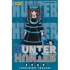 Hunter X Hunter - Tome 15 - Hunter X Hunter - Yoshihiro Togashi, Yoshihiro  Togashi - broché - Achat Livre ou ebook | fnac