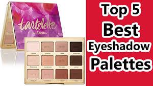 top 5 best eyeshadow palettes 2016 best eyeshadow palette for eyes reviews