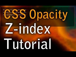 CSS Tutorial z-index Layering with Opacity For Text That Will Not ...