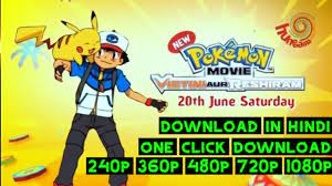 Pokemon Movie 14: Victini aur Reshiram Hindi Dubbed Download (360p, 480p,  720p, 1080p Full HD) - YouTube