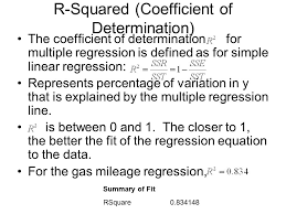3 r squared coefficient of determination the coefficient of determination for multiple regression is defined as for simple linear regression represents