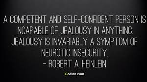 Best Jealous Quotes 24 Amazing Jealous Quotes For Him Famous Jealousy Sayings For Men 2