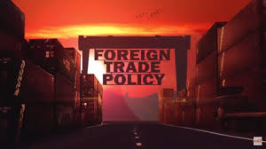 essay on the foreign trade policy of