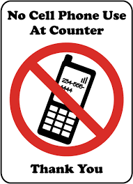 No Cell Phone Use At Counter Sign F7219 By Safetysign Com