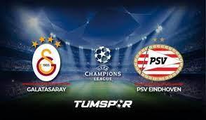 Galatasaray PSV Eindhoven maçı ne zaman saat kaçta? Şampiyonlar Ligi Galatasaray  PSV hangi kanalda? - Tüm Spor Haber