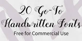 20 Go To Handwritten Fonts Free For Commercial Use Designbold