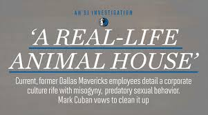Dallas Mavericks Inside The Corrosive Workplace Culture