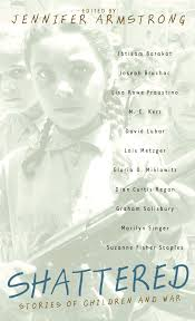 Amazoncom Shattered Stories Of Children And War 9780440237655