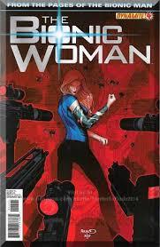 The Bionic Woman #4 (2012) *Modern Age / Dynamite Comics / Jaime Summers*