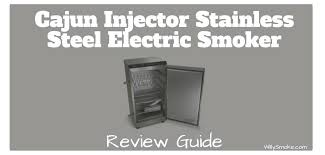 injector stainless steel electric smoker review cajun glass door xl reviews outdoor