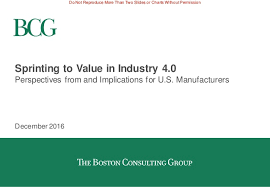 Boston Consulting Group Sprinting To Value In Industry 4 0