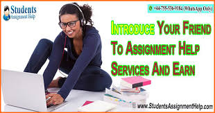 introduce your friend to assignment help services and earn  introduce your friend to assignment help services and earn