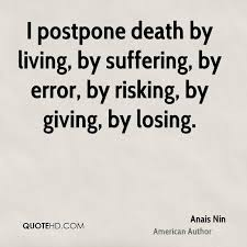 Living Quotes Impressive Anais Nin Death Quotes QuoteHD