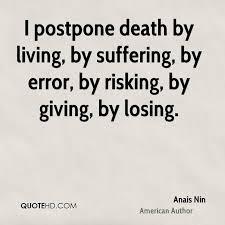 Living Quotes Impressive Anais Nin Death Quotes QuoteHD